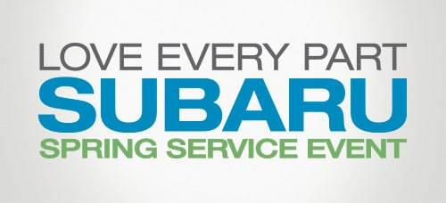 Subaru 'Love Every Part' Spring Service Event